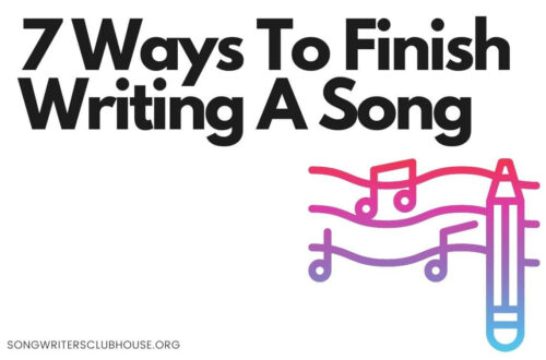 7 ways to finish writing a song