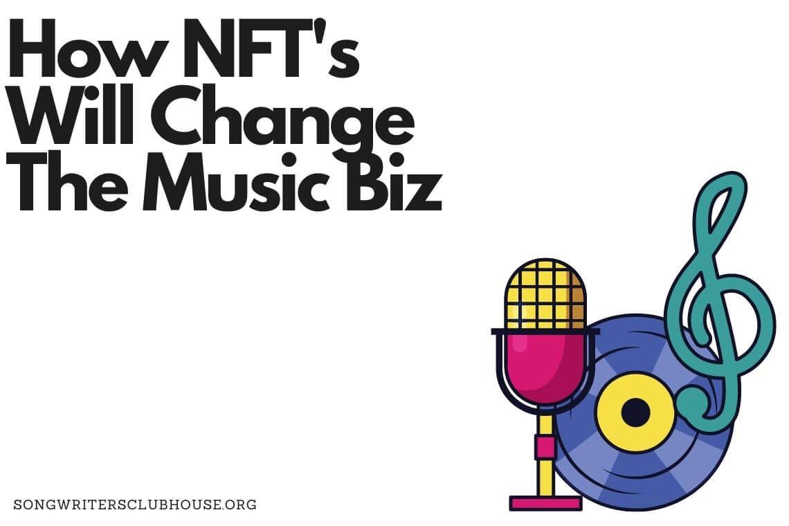 How NFT's Will Change The Music Biz