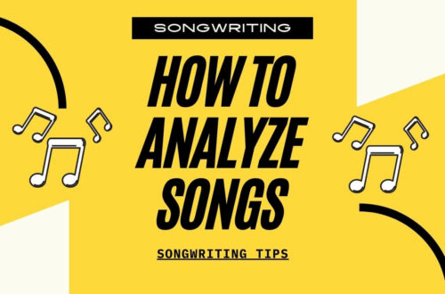 How To Analyze Songs
