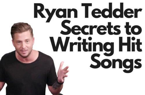 Ryan Tedder Secrets to Writing Hit Songs