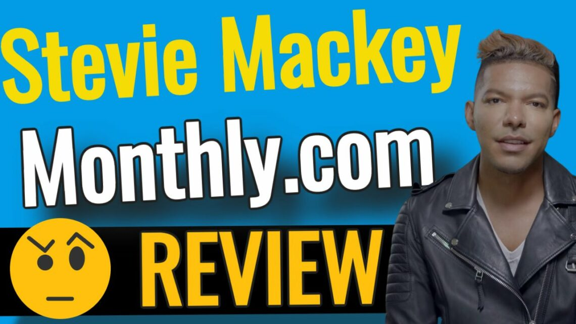 Stevie Mackey Monthly REVIEW