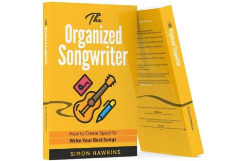 The Organized Songwriter How to Create Space to Write Your Best Songs