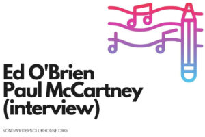 ed o'brien in isolation with paul mccartney
