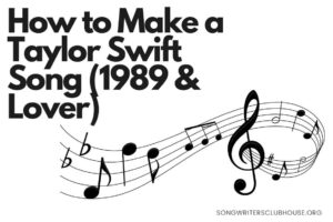 how to make a taylor swift song