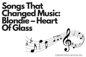 songs that changed music blondie – heart of glass