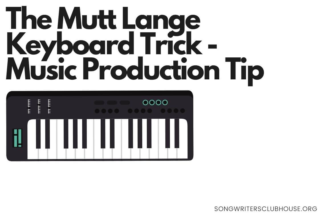 the mutt lange keyboard trick - music production tip